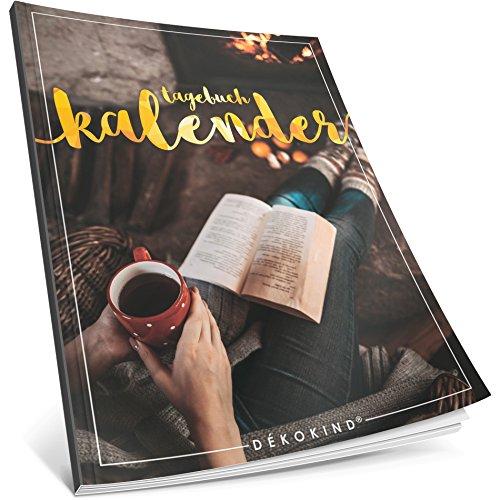 Dékokind® Tagebuch-Kalender: One Line A Day • Ca. A4-Format, Notizseiten & Zitate für jeden Monat • Kalenderbuch, Tagesplaner, Terminkalender • ArtNr. 45 Gemütlich • Vintage Softcover