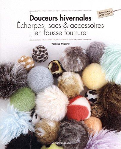 Douceurs hivernales : Echarpes, sacs & accessoires en fausse fourrure par Yoshiko Mizuno