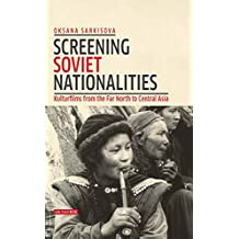 Screening Soviet Nationalities: Kulturfilms from the Far North to Central Asia (Kino)