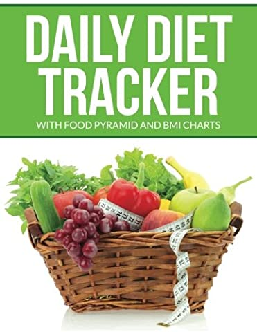 Daily Diet Tracker: with Food Pyramid and BMI Charts