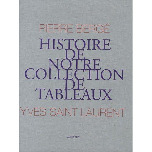 Histoire de notre collection de tableaux