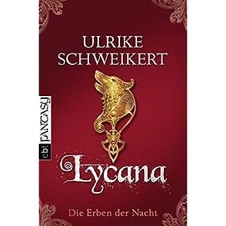 Die Erben der Nacht - Lycana