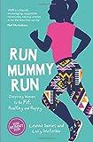 Best Diet Books For Women - Run Mummy Run: Inspiring Women to Be Fit Review