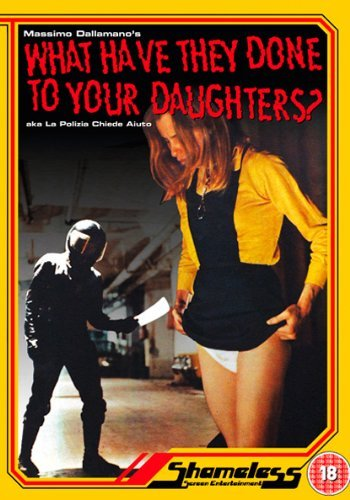 Bild von What Have They Done to Your Daughters? [UK Import]
