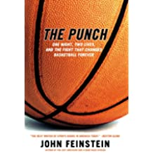 The Punch: One Night, Two Lives, and the Fight That Changed Basketball Forever (English Edition)