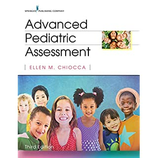 Advanced Pediatric Assessment, Third Edition