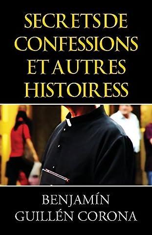 Secrets de Confessions Et Autres Histoiress (French)
