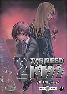 We Need Kiss Edition simple Tome 2