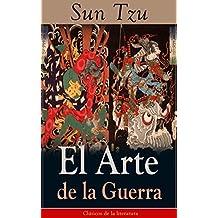 El Arte de la Guerra: Clásicos de la literatura (Spanish Edition)