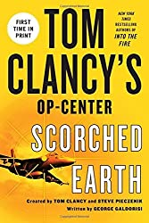 Tom Clancy's Op-Center: Scorched Earth by George Galdorisi (2016-08-02)