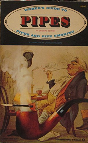 Weber's Guide to Pipes & Pipe Smoking. An Original Edition