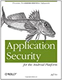 Image de Application Security for the Android Platform: Processes, Permissions, and Other Safeguards
