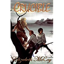 Crucible (Alchemy's Heirs Book 2)