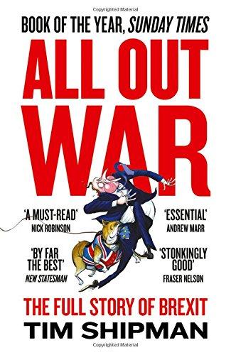 Preisvergleich Produktbild All Out War: The Full Story of How Brexit Sank Britain's Political Class