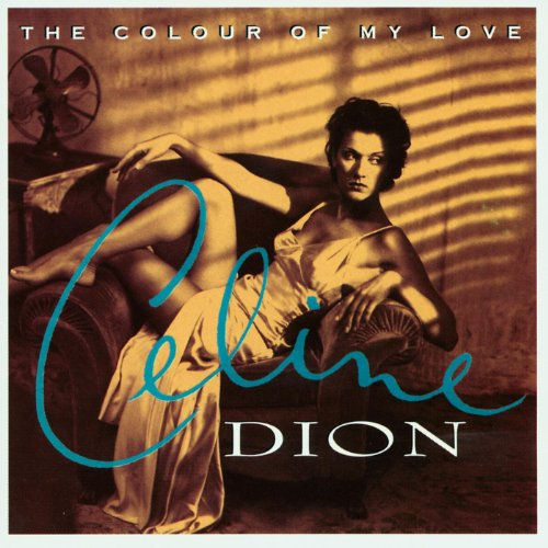 The Colour Of My Love (Album V...
