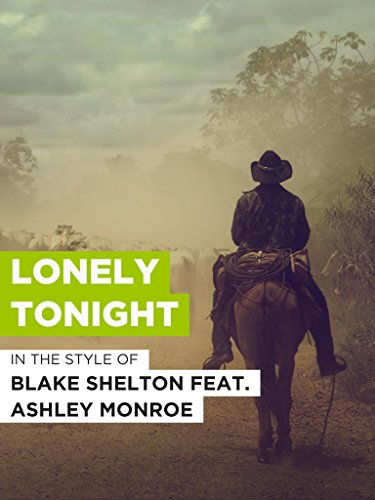 Lonely Tonight im Stil von