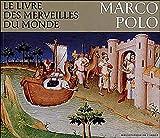 Livre des merveilles du monde. Marco Polo