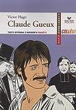Claude Gueux (1834) - Editions Hatier - 15/04/2009