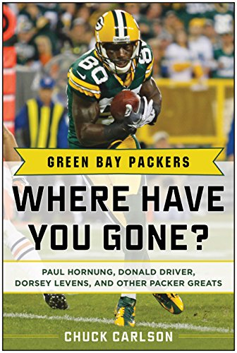 Green Bay Packers: Where Have You Gone? (English Edition) por Chuck Carlson