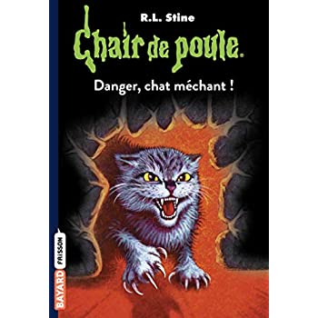 Chair de poule , Tome 45: Danger, chat méchant !