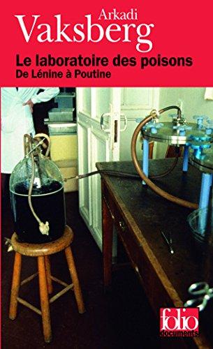 Le laboratoire des poisons: De Lnine  Poutine