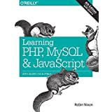 Learning PHP, MySQL & JavaScript: With jQuery, CSS & HTML5 (Learning Php, Mysql, Javascript, Css & Html5) by Robin Nixon (2014-12-14)