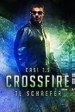 Crossfire: CASI 1.5 (English Edition)