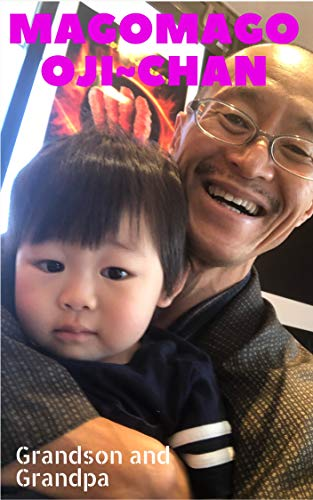 Mago Mago Oji~chan: Grandson and Grandpa (English Edition)