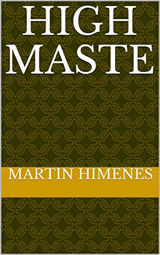 High Maste por Martin Himenes