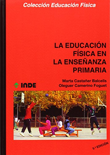 Educación Física en la Enseñanza Primaria - 9788497293341