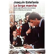 La larga marcha: Medio siglo de política (económica) entre la historia y la memoria (ATALAYA)