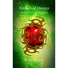 Embers of Destiny (Hannah's Heirloom Book 3)