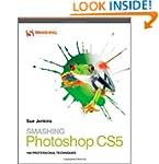 Smashing Photoshop CS5: 100 Professio...