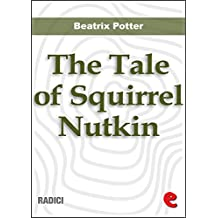 The Tale of Squirrel Nutkin (Radici)