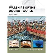 Warships of the Ancient World: 3000–500 BC (New Vanguard)