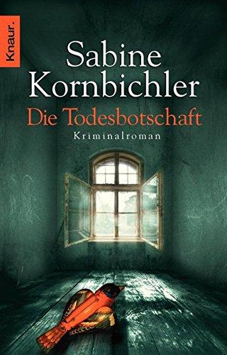 Preisvergleich Produktbild Die Todesbotschaft: Kriminalroman