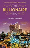 #10: The Billionaire Raj: A Journey through India's New Gilded Age