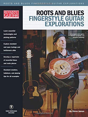 Roots & Blues Fingerstyle Guitar Explorations: Acoustic Guitar Private Lessons (Acoustic Blues Guitar)