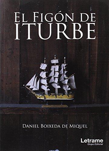 El Figón de Iturbe (Novela) por Daniel Boixeda de Miquel