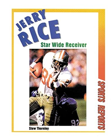 Jerry Rice: Star Wide Receiver