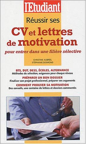 Réussir ses CV et lettres de motivation pour entrer dans une filière sélective