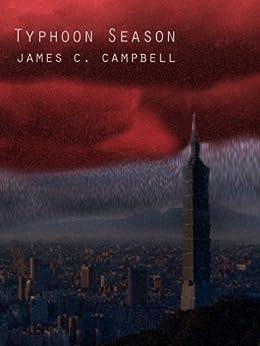 Typhoon Season (English Edition) di [Campbell, James]