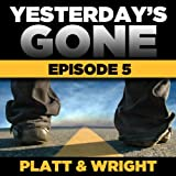Yesterday's Gone: Season 1 - Episode 5