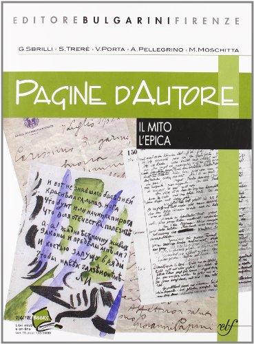 Pagine d'autore. Vol. C: Il mito-L'epica. Per le Scuole superiori