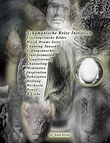 Schamanische Reise Leistungsstarke Bilder Musik Drums Geist Chanting Tanzen Erdungsanschluss Transformation Visualisierung Channeling Meditation Inspiration Dekoration Heilung Wechseln Power & Liebe