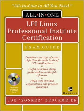 LPI Linux Professional Institute Certification: Exam Guide (All-In-One) por Joe Brockmeier