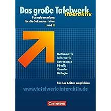 Das große Tafelwerk interaktiv - Allgemeine Ausgabe: Das große Tafelwerk interaktiv Formelsammlung für die Sekundarstufen I und II