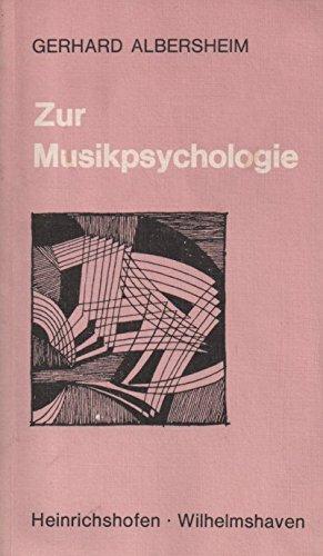 Zur Musikpsychologie (Taschenbücher zur Musikwissenschaft)