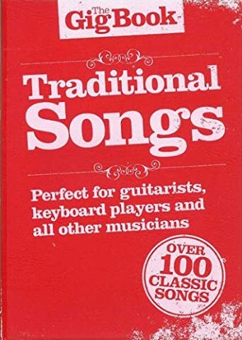 The Gig Book Traditional Songs Mlc