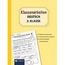 Klassenarbeiten Deutsch 3. Klasse: Originale Lernzielkontrollen von Grundschullehrern entwickelt